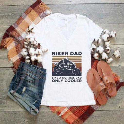 Biker dad like a normal dad only cooler vintage shirt