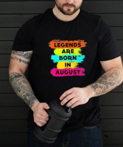 Legends Are Born In August, Happy Birthday August Us 2021 T-Shirt