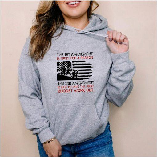 The 1st amendment is first for a reason the 2nd amendment shirt