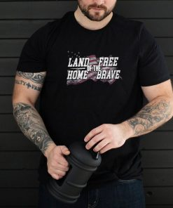 Land Home of the Free Brave American flag shirt