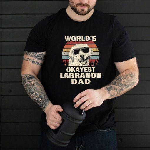 Mens World's Okayest Labrador Dad Vintage Retro shirt