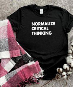 Normalize Critical Thinking 2021 shirt