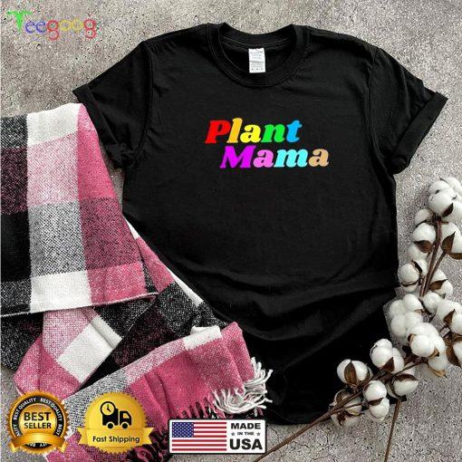 Plant Mama Pride shi