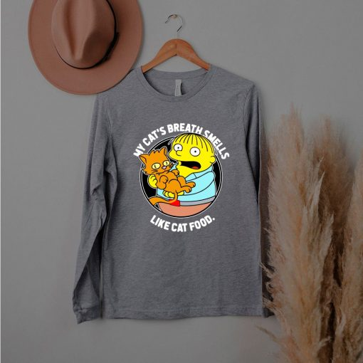 The Simpsons Ralph My Cats Breath Smells Like Cat Food shirt