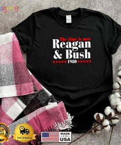 The time is now Reagan and Bush 1980 shi