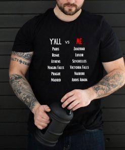 Yall vs Me Name City Shirt