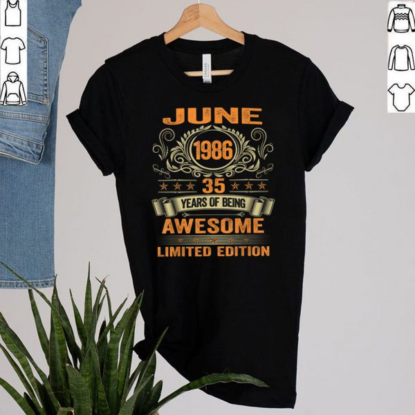 35th Birthday Decorations June 1986 Men Women 35 Years Old T Shirt