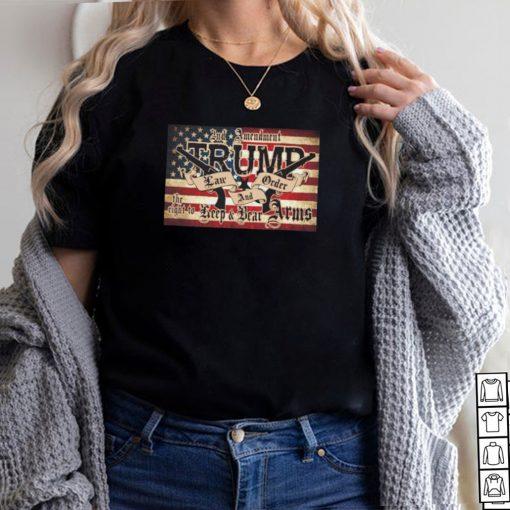 And Amendment Trump keep and bear Arms shirt