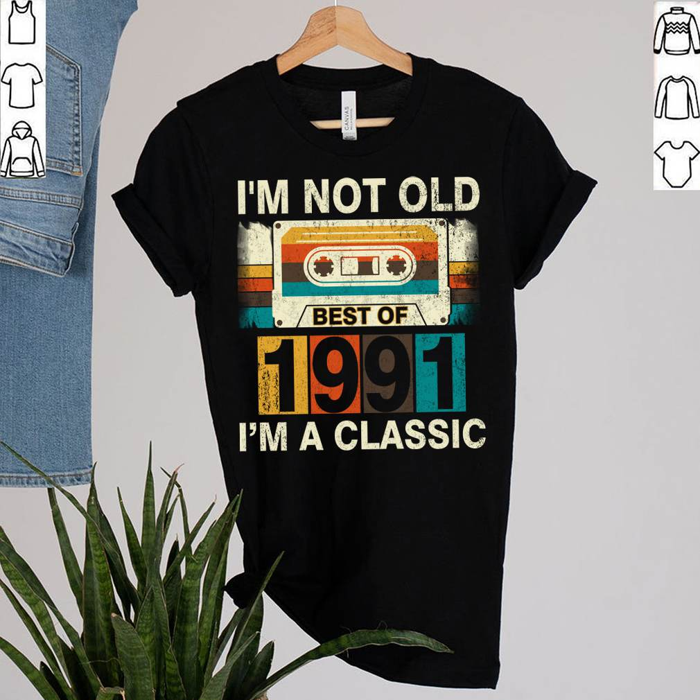 Best Of 1991 30th Birthday Gifts Cassette Tape Vintage T-Shirt