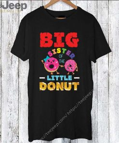 Big Sister Of The Little Donut Birthday T-Shirt 9