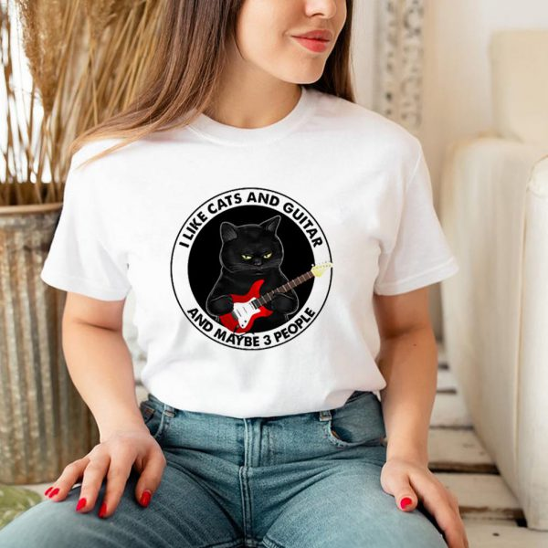 Cat black I like Cats and Guitar and maybe 3 people shirt