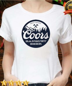Coors Banquet Beer Protect Our West