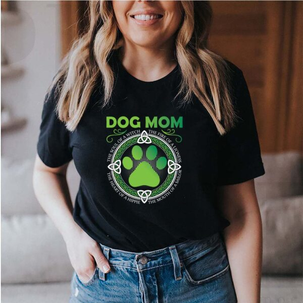 Dog Mom The Soul Of A Witch The Mouth Of A Sailor T-Shirt 5