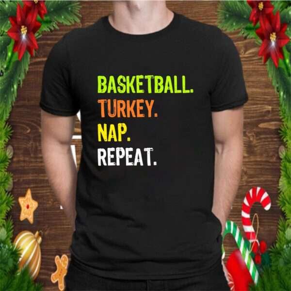 Funny Thanksgiving design Basketball Turkey Nap Repeat T Shirt