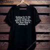 Holding on to My Sanity About Letter Print Tops Short Sleeve Seniors Joe TShirt 3
