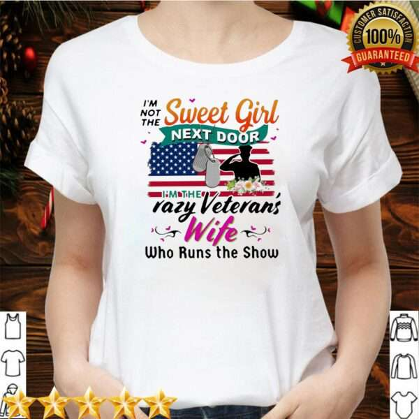 I'm not the sweet girl next door I'm the crazy veteran's wife who runs the show