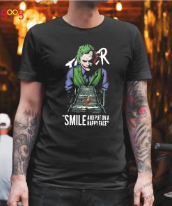 Joker Smile And Put On A Happy Face