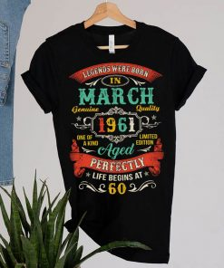 Legends Born In March 1961 60th Birthday 60 Years Old T-Shirt