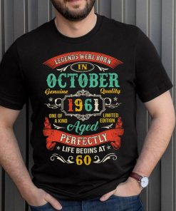 Legends Born In October 1961 60th Birthday 60 Years Old T-ShirtTitle