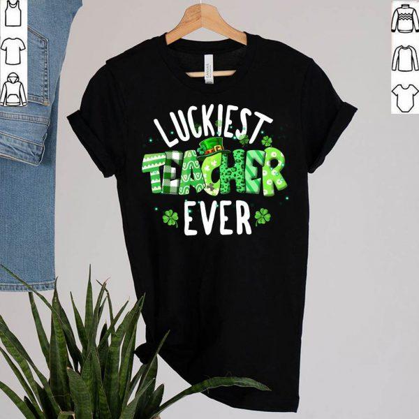 Luckiest Teacher Ever Shamrock Teacher St Patrick's Day 2021 T-Shirt