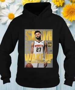 NBA preview 2021 the world is watching slam wake up it_s Jamal Murray_s time shirt