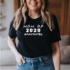 Nurse I&39;ll Be There For You 2020 Quarantine T-Shirt 3