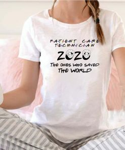 Patient Care Technician 2020 The Ones Who Saved The World Quarantined 2020 T-Shirt 8