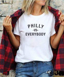 Philly vs everyone shirt