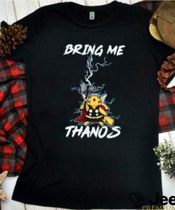Pikachu bring me thanos shirt