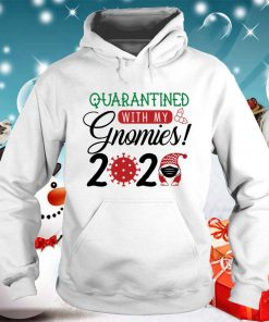 Quarantined with My Gnomies 2020 T-