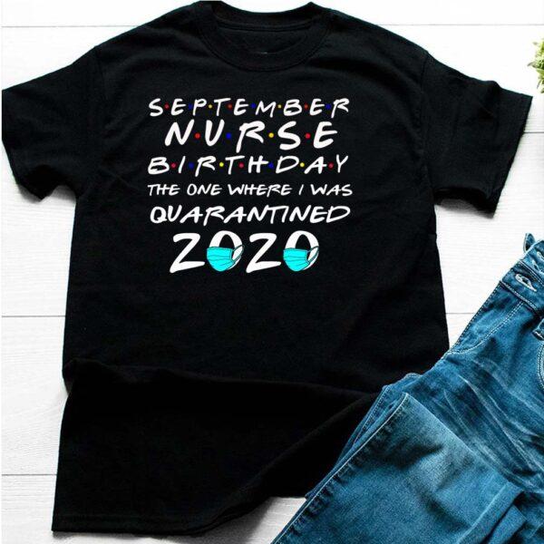 Nurse Quarantined 2020 T-Shirt 6