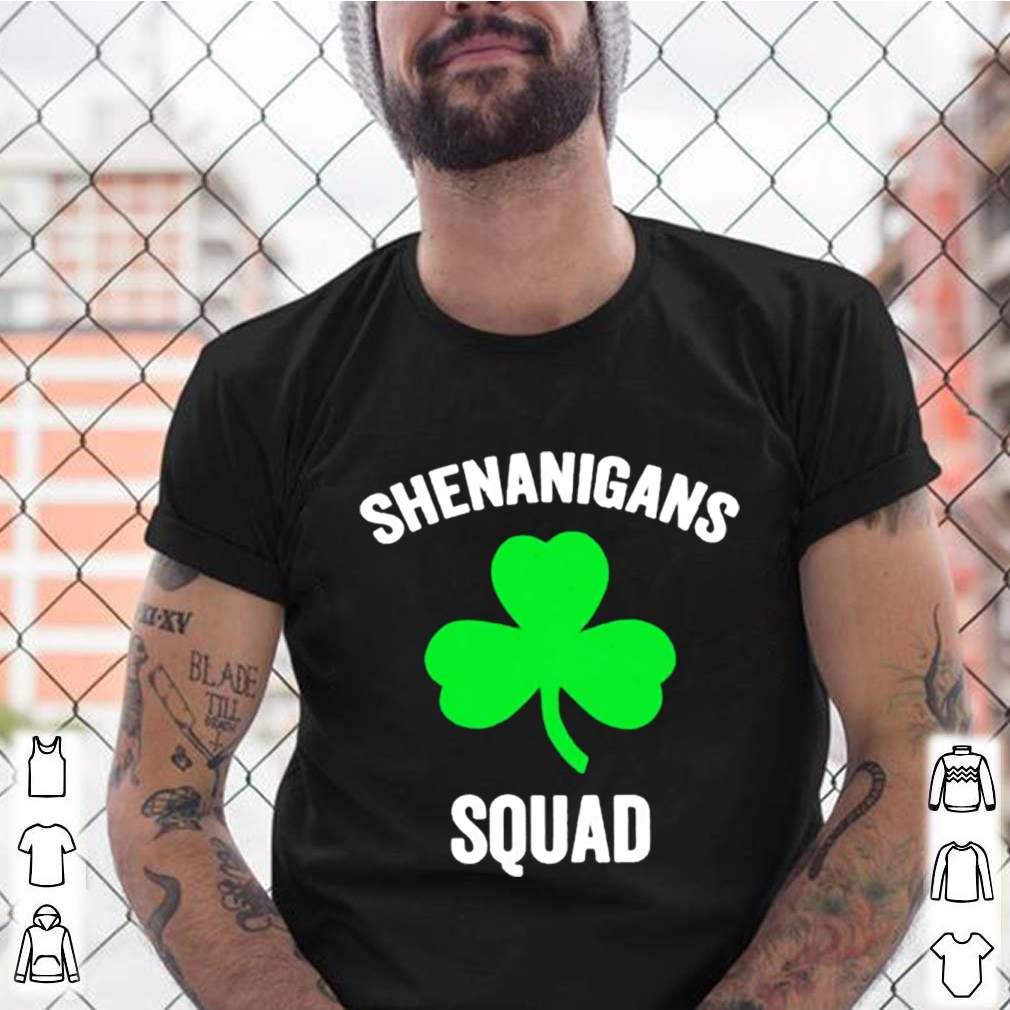 Shenanigans squad St Patricks day shirt 9