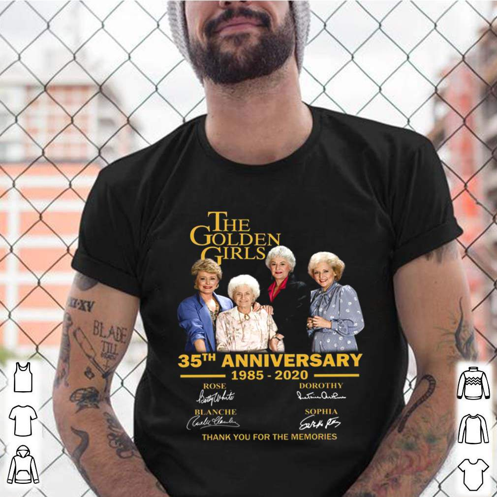 The Golden Girl Anniversary 1985 2020 shirt 9