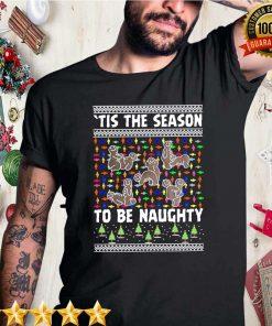 Tis The Season To Be Naughty Ugly Christmas
