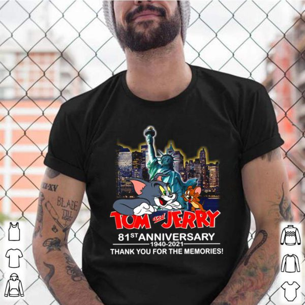 Tom and Jerry 81ST Anniversary 1940 2021 Statue of Liberty thank you for the memories shirt