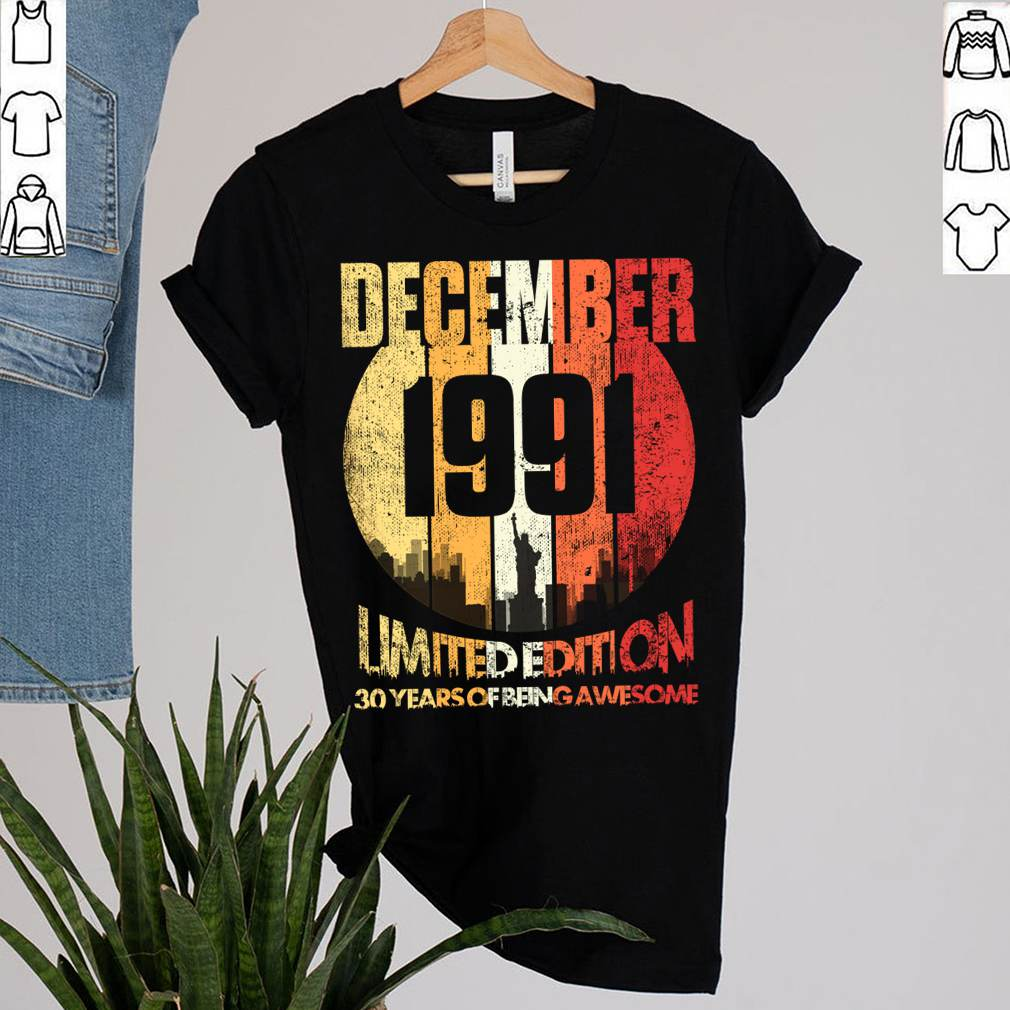 Vintage December 1991 Funny 30th Birthday 30 Years Old Gift T-Shirt