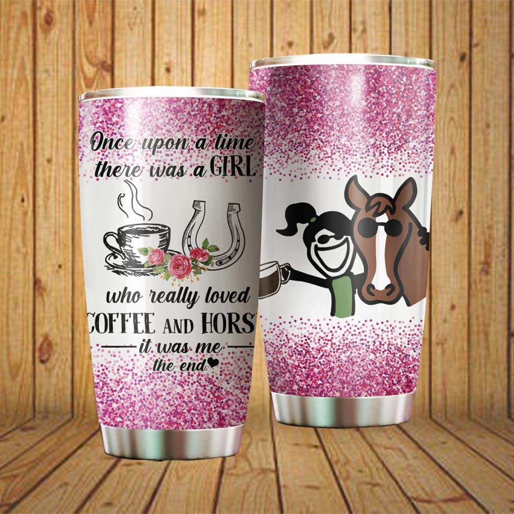 A Girl Who Really Love Coffee And Horses Tumbler cup