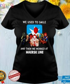 Horror Halloween we used to smile and then we worked at Maersk Line shirt