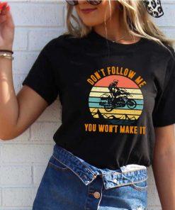Motocross don't follow me you won't make it vintage retro