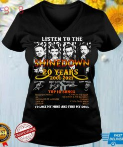 Awesome listen to the Shinedown 20 years 2001 2021 top 10 songs shirt