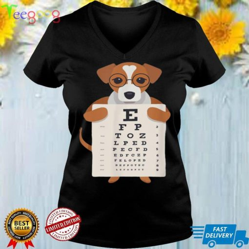 Dog with Glasses holding an Eye Chart Shirt