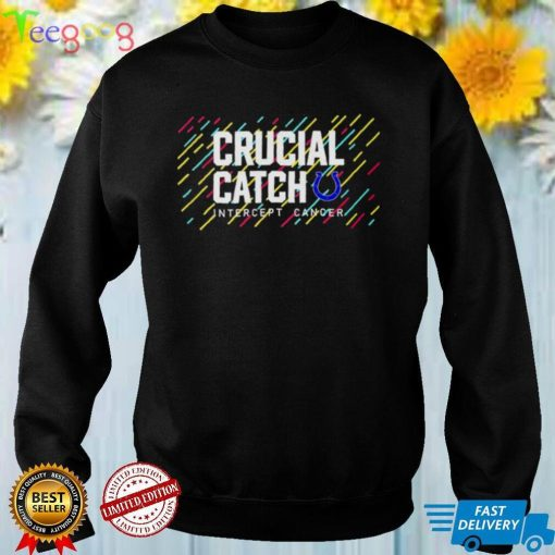 Indianapolis Colts 2021 Crucial Catch Intercept Cancer T Shirt