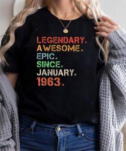 Legendary Awesome Epic Since January 1963 Retro Birthday T Shirt