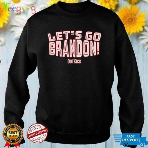 Lets go Brandon outkick meme T shirt