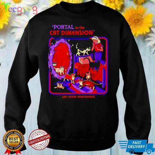 Portal to the Cat Dimension and other nightmares 2021 shirt