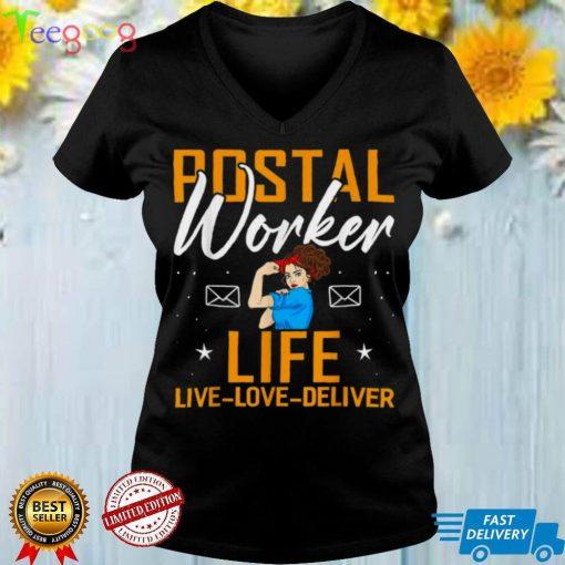 Postal Worker Life Live Love Deliver Shirt Post Mailman Shirt