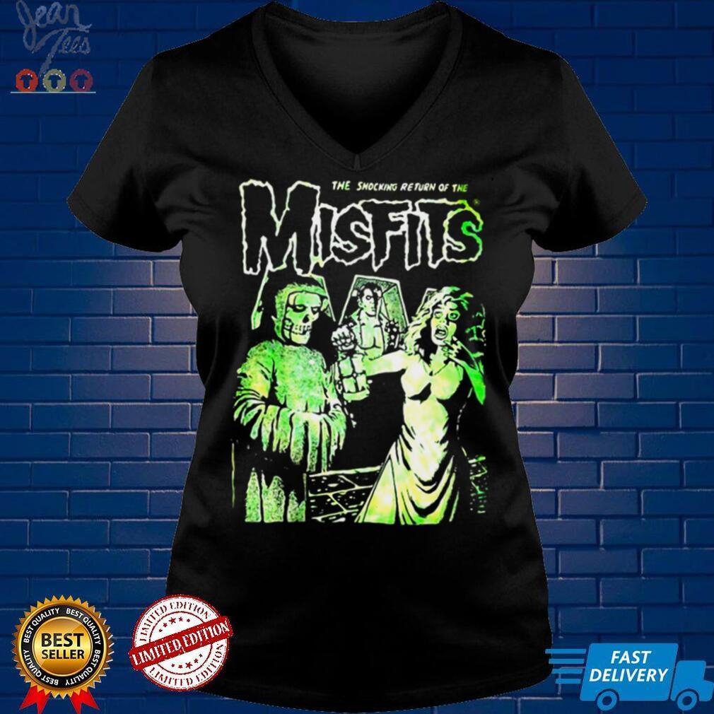 The Shocking Return Of The Misfits T shirt