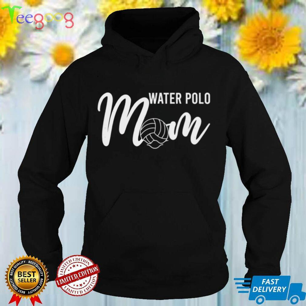 Water Polo Mom Mothers Day Sport Waterpolo Mum Shirt