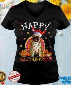 Womens Pug Dog Happy Hallothanksmas Halloween Thanksgiving Xmas V Neck T Shirt