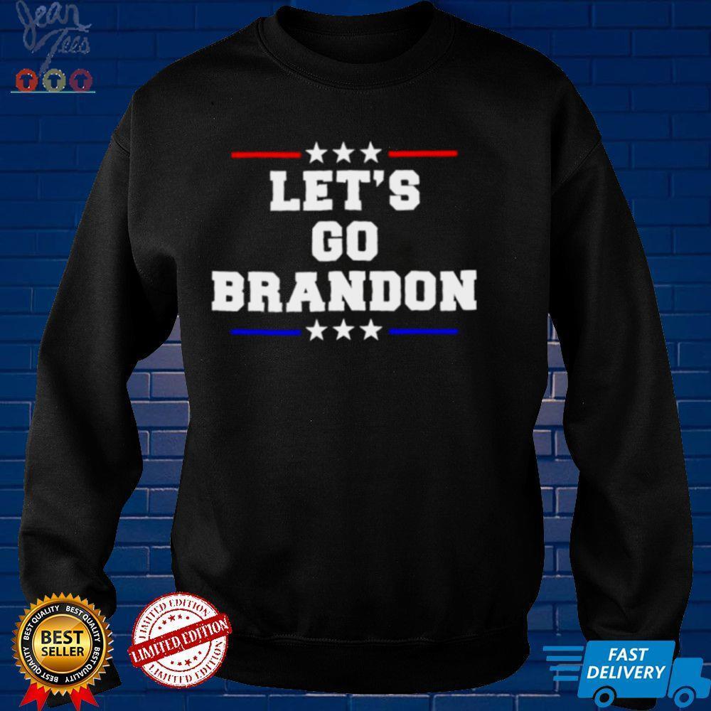 lets go Brandon president shirt